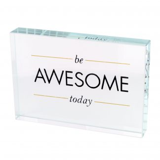 "Briefbeschwerer LOURD GiftCompany ""BE AWESOME TODAY"" Kristallglas 13x9 cm"