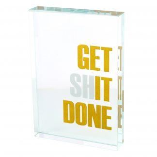 "Briefbeschwerer LOURD GiftCompany ""GET SHIT DONE"" Kristallglas 9x13 cm"